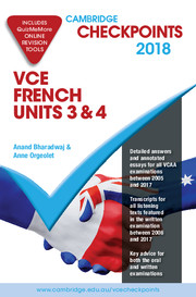 Cambridge Checkpoints VCE French Units 3&4 2018-19 and Quiz Me More