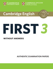 Cambridge English First 3 Student's Book without Answers