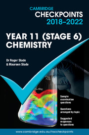 Cambridge Checkpoints Year 11 (Stage 6) Chemistry