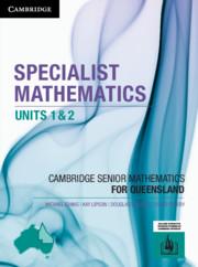 CSM QLD Specialist Mathematics Units 1 and 2