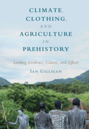 Climate, Clothing, and Agriculture in Prehistory