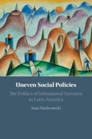 Uneven Social Policies