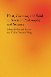 Heat, Pneuma, and Soul in Ancient Philosophy and Science