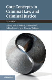 Core Concepts in Criminal Law and Criminal Justice: Volume 1, Anglo-German Dialogues