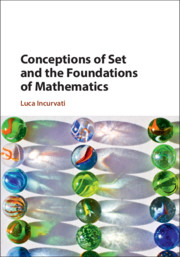Conceptions of Set and the Foundations of Mathematics