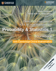 Cambridge International AS & A Level Mathematics Probability & Statistics 1 Coursebook with Cambridge Online Mathematics (2 Years)