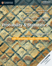 Cambridge International AS & A Level Mathematics: Probability & Statistics 2 Coursebook with Cambridge Online Mathematics (2 Years)