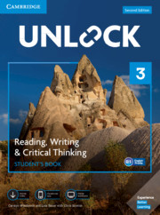 Unlock Level 3 Reading, Writing, & Critical Thinking Student's Book, Mob App and Online Workbook w/ Downloadable Video