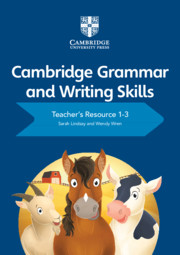 Cambridge Grammar and Writing Skills Teacher's Resource with Cambridge Elevate 1-3