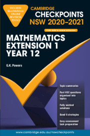 Cambridge Checkpoints NSW Mathematics Extension 1 Year 12 2020-2021
