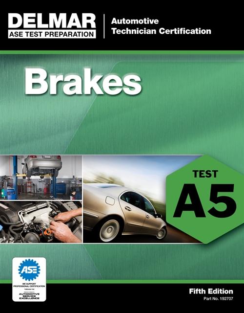 ASE Test Preparation - A5 Brakes