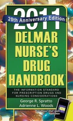 Delmar Nurse's Drug Handbook 2011 : Special 20 Year Anniversary