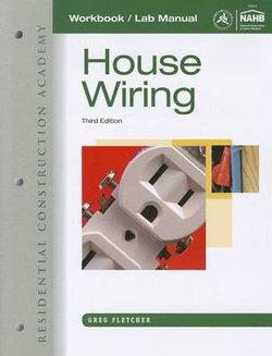 Workbook with Lab Manual for Fletcher's Residential Construction Academy: House Wiring, 3rd