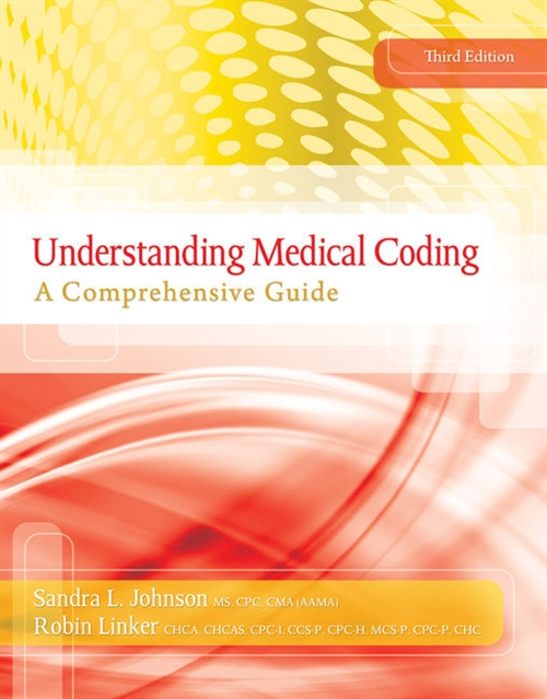 Understanding Medical Coding : A Comprehensive Guide (with Premium Website, 2 terms (12 months) Printed Access Card)