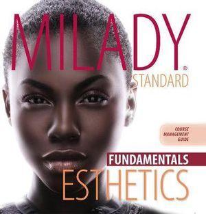 Course Management Guide Binder for Milady Standard Esthetics: Fundamentals