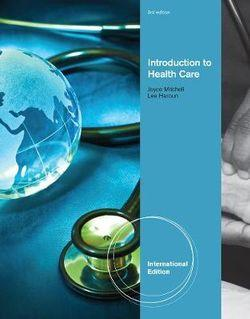 Introduction to Health Care, International Edition