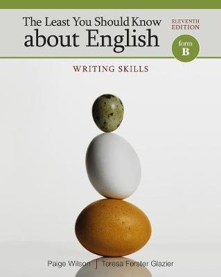 The Least You Should Know About English : Writing Skills, Form B