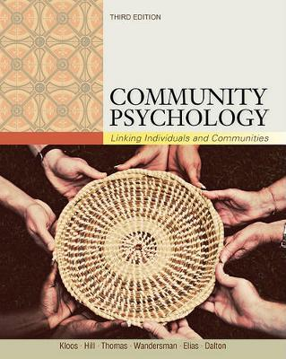 Community Psychology : Linking Individuals and Communities