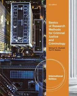 Basics of Research Methods for Criminal Justice and Criminology, International Edition