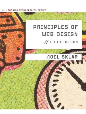 Principles of Web Design : The Web Technologies Series