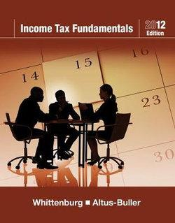 Income Tax Fundamentals 2012 (with H&R BLOCK At Home' Tax Preparation Software CD-ROM)