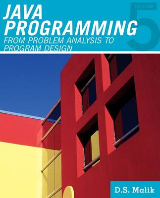 Java' Programming : From Problem Analysis to Program Design