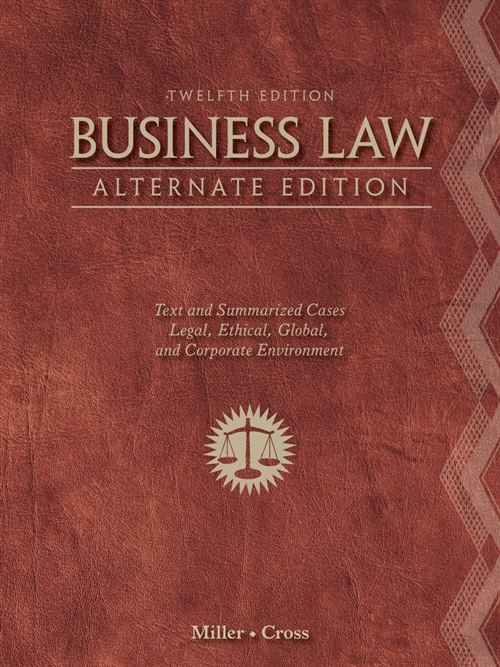 Business Law, Alternate Edition : Text and Summarized Cases