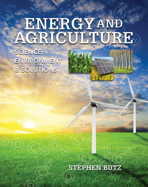 Energy and Agriculture : Science, Environment, and Solutions
