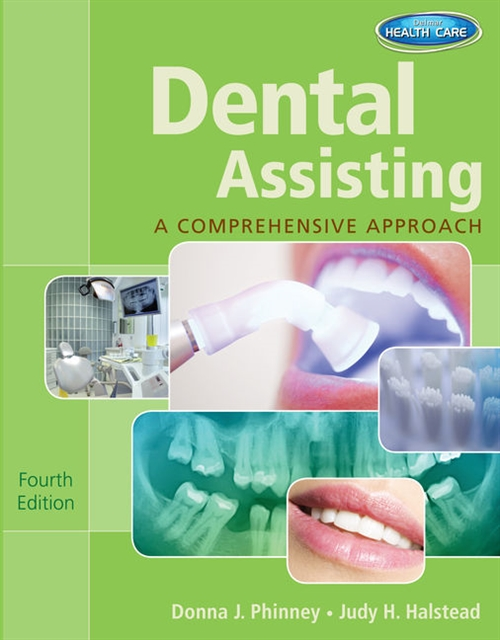 Dental Assisting : A Comprehensive Approach (with Studyware)