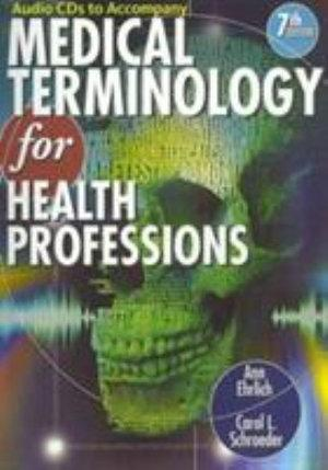 Audio CDs for Ehrlich/Schroeder's Medical Terminology for Health Professions, 7th