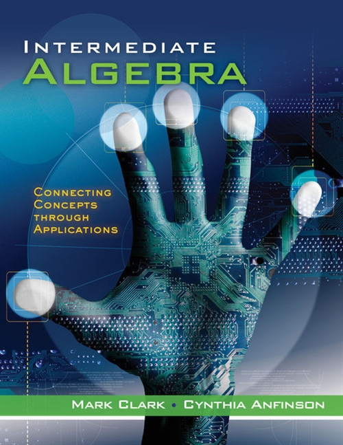 Cengage Advantage Books: Intermediate Algebra : Connecting Concepts through Applications