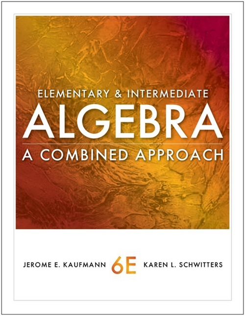 Cengage Advantage Books: Elementary and Intermediate Algebra : A Combined Approach