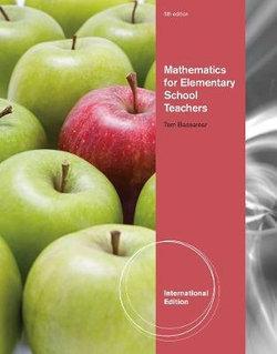Mathematics for Elementary School Teachers, International Edition