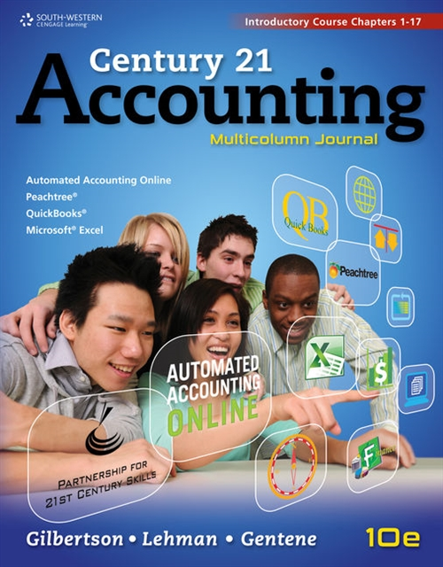 Century 21 Accounting : Multicolumn Journal, Introductory Course, Chapters 1-17
