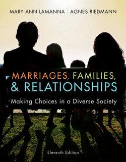 Marriages & Families : Making Choices in a Diverse Society