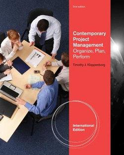 Contemporary Project Management : Organize, Plan, Perform, International Edition (with Microsoft® Project 14 CD-ROM and Printed Access Card)
