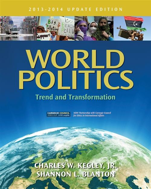 World Politics : Trend and Transformation, 2013 - 2014 Update Edition