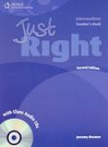Just Right - Intermediate Teacher Book with Class Audio CD -CEF B1 2nd ed