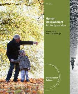 Human Development : A Life-Span View, International Edition