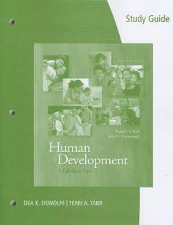 Study Guide for Kail/Cavanaugh's Human Development: A Life-Span View, 6th