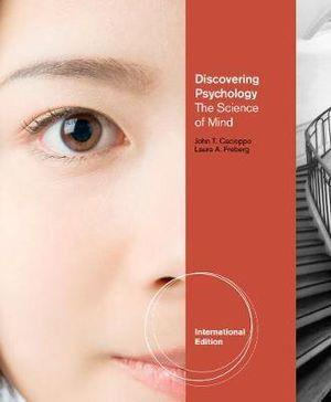 Discovering Psychology : The Science of Mind, International Edition