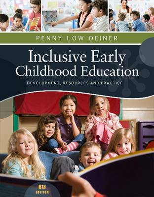 Inclusive Early Childhood Education : Development, Resources and Practice 6th Edition