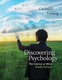 Cengage Advantage Books: Discovering Psychology : The Science of Mind, Briefer Version