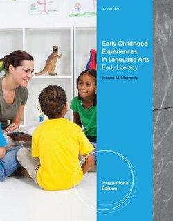Early Childhood Experiences in Language Arts : Early Literacy, International Edition