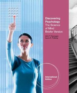 Discovering Psychology : The Science of Mind, Briefer Version, International Edition