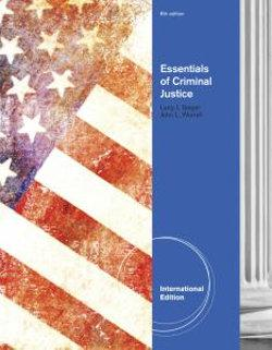 Essentials of Criminal Justice, International Edition