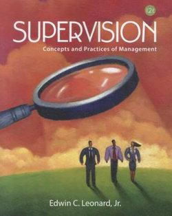 Supervision : Concepts and Practices of Management