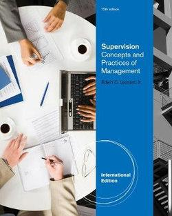 Supervision : Concepts and Practices of Management, International Edition