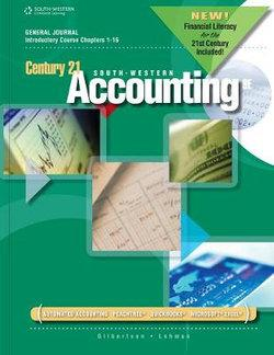 Century 21 Accounting : General Journal, Introductory Course, Chapters 1-16, 2012 Update