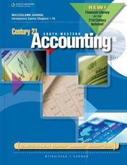 Century 21 Accounting : Multicolumn Journal, Introductory Course, Chapters 1-16, 2012 Update